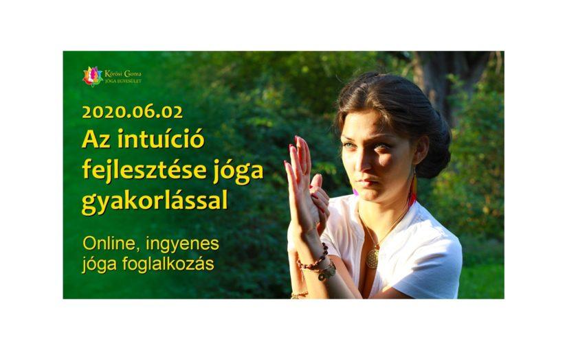 Az intuíció fejlesztése jóga gyakorlással