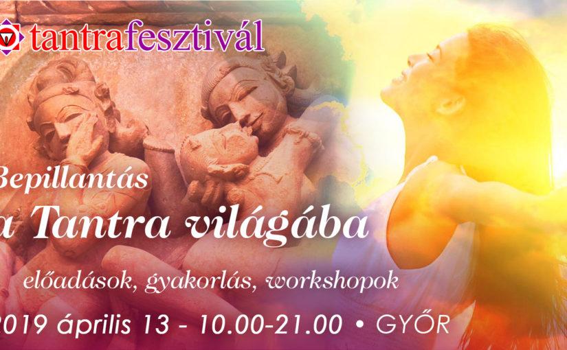 Tantra Fesztivál Győrben – Április 13